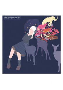 The Subhuman/ A World Full of Melodies